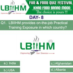 #LBIIHM brings an exciting Fun Food Quiz, where participants can test their food knowledge.!!!!!! So, Hurry and answer quick to this 15'th question of our quiz!!!!!! http://www.lbiihm.com/