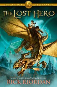 The Heroes of Olympus #1: The Lost Hero by Rick Riordan
