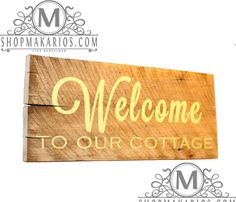 Welcome to Our Cottage.Housewares.Home Decor.Barn Wood Signs.Christmas Gift.Customize.Cottage Sign.Family.Wall Sign $25