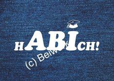 """Glückwünsche - Grußkarte mit Umschlag """"Abitur hABIch"""" - ein Designerstück von beiwerk-fl bei DaWanda"""