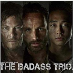 The Badass Trio. Add Michonne and you have one unstoppable crew.
