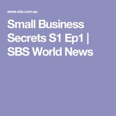 Small Business Secrets S1 Ep1 | SBS World News