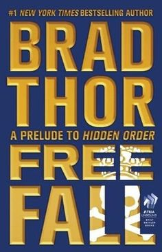 Free Fall (Scot Harvath, book 11.5) by Brad Thor