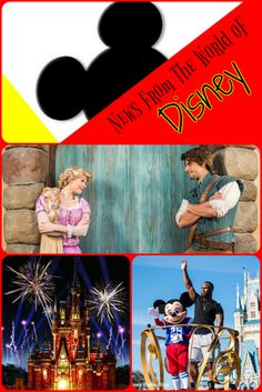 News From the World of Disney / Walt DisneyWorld / Disneyland / Disney Cruise Line