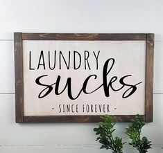 Laundry Sucks Since Forever – Laundry Room Decor – Custom Rustic Wooden Sign – M… Laundry Sucks Since Forever – Laundry Room Decor – Custom Rustic Wooden Sign – Made to Order – Home Decor H O W . O R D E R > Choose frame finish from drop down box … Diy Rustic Decor, Diy Home Decor, Rustic Design, Rustic Wood, Home Decoration, Rustic Chic, Barn Wood, Modern Decor, Shabby Chic