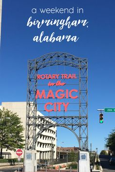 From Here To There: Birmingham, Alabama- Things To Do in Birmingham Orange Beach Alabama, Sweet Home Alabama, Visit Alaska, Birmingham Alabama, Gulf Of Mexico, Weekend Trips, Magic City, Arkansas, Mississippi
