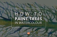 Too many species of trees, not enough time to learn how to paint them in watercolour? We've got it covered...