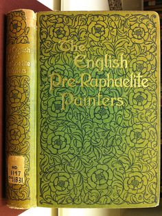 The English Pre-Raphaelite Painters, Their Associates and Successors by Percy Bate Third Edition London: George Bell & Sons, 1905