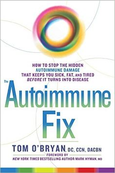 Download The Autoimmune Fix How To Stop Hidden Damage That Keeps You Sick