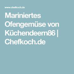 Mariniertes Ofengemüse von Küchendeern86 | Chefkoch.de