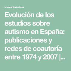 Evolución de los estudios sobre autismo en España: publicaciones y redes de coautoría entre 1974 y 2007 | Belinchón Carmona | Psicothema