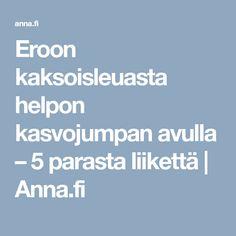 Eroon kaksoisleuasta helpon kasvojumpan avulla – 5 parasta liikettä   Anna.fi