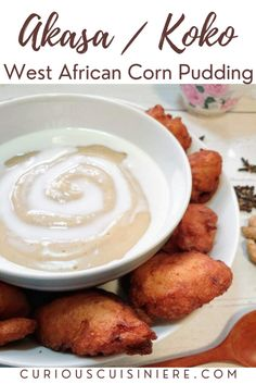 Akasa (or koko) is a fermented corn pudding or porridge from Ghana, with variations in other parts of West Africa. This breakfast dish is often for breakfast with evaporated milk and akara fritters. Breakfast Dishes, Breakfast Recipes, African Peanut Stew, Delicious Desserts, Yummy Food, Moroccan Spices, No Sugar Diet, Make Ahead Lunches, Biscuits And Gravy