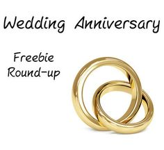 Wedding Anniversary Freebie Round-up, register for treats for your special day