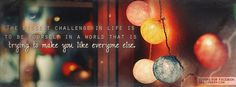 Get this The Biggest Challenge In Life Facebook Covers for your profile from Get-Covers.com.
