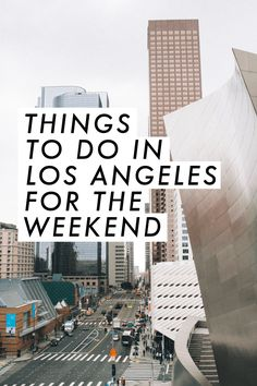 Things to do in LA - all of these look so fun! | Travel Los Angeles | saltyspaces.com