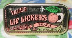 Village Lip Lickers in the little metal tin.  Loved peach and strawberry in the 80s.