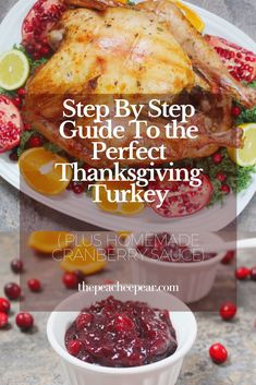 Plus my recipe for my Homemade Cranberry Sauce. Start preparing for Thanksgiving dinner with this easy step by step guide for a flavorful, tender and juicy turkey plus a deliciously sweet and tangy cranberry sauce! Thanksgiving Sides, Thanksgiving Recipes, Holiday Recipes, Holiday Foods, Holiday Time, Easy Dinner Recipes, My Recipes, Easy Meals, Healthy Recipes