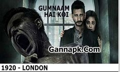 Download Gumnaam Hai Koi Full Mp3 Song From 1920 London Movie, Gumnaam Hai Koi, Gumnaam Hai Koi Songs.pk, Gumnaam Hai Koi Mp3 Download