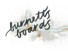 Burnett's Boards: branding + blog design / By jordan brantley