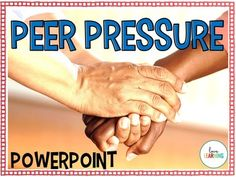 Peer Pressure and Decision Making PowerPoint