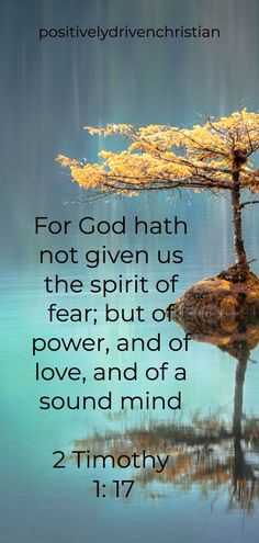 bible quote from 2 Timothy 1: 17 Positive Bible Verses, Powerful Bible Verses, Encouraging Verses, Bible Verses About Strength, Bible Verses About Love, Bible Scriptures, Bible Quotes, Armor Of God Tattoo, Attributes Of God