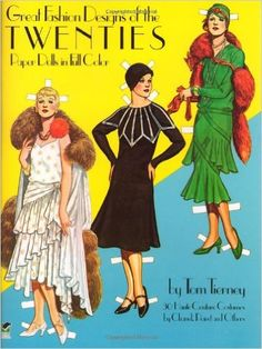 Great Fashion Designs of the Twenties: Paper Dolls in Full Color: Tom Tierney: 9780486244822: Amazon.com: Books