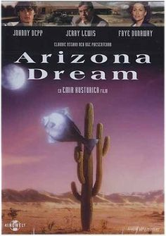 Arizona Dream (1992. Johnny Depp, Jerry Lewis, Faye Dunaway, Lili Taylor, Vincent Gallo) Axel tags fish in New York as a naturalist's gofer. He's happy there, but a messenger arrives to bring him to Arizona for his uncle's wedding. There, he meets two odd women and gets romantically involved with one.