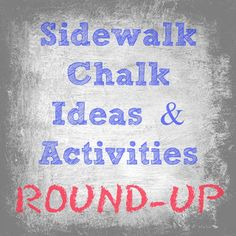 sidewalk chalk art arts crafts crafty games kids outdoors play fun drawing writing teachers parents parenting activities driveway outside