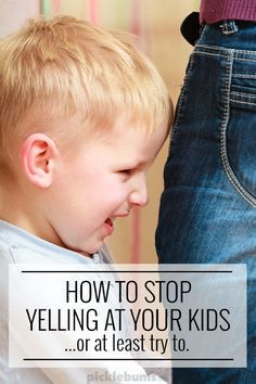 How to stop yelling at your kids... or at least try to.