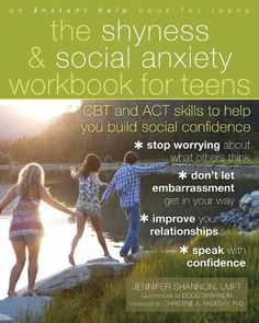 The shyness & social anxiety workbook for teens : CBT and ACT skills to help you build social confidence / Jennifer Shannon, LMFT ; illustrations by Doug Shannon. Social Work, Social Skills, How To Overcome Shyness, Overcoming Shyness, Thing 1, Negative Thinking, Cognitive Behavioral Therapy, Books For Teens, Tween Books
