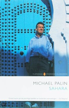 Michael Palin. Sahara. Michael Palin, Around The World In 80 Days, Monty Python, Funny Messages, British Actors, A Funny, Adventure, Film, Trips