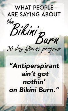 Click to learn more about the Bikini Burn 30 day fitness program and see what else people are saying!