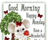 Good Morning Happy Monday God Bless You