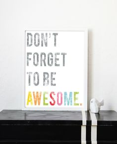 Don't Forget To Be Awesome 8x10 Inspirational by FreshWordsMarket
