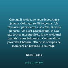 Dalai Lama, Quoi Qu'il Arrive, Live Love, Motivate Yourself, Zen, Meditation, Positivity, Important, Words