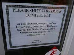 Close the damn door!!!