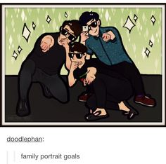 Family portrait goals (credit goes to artist)