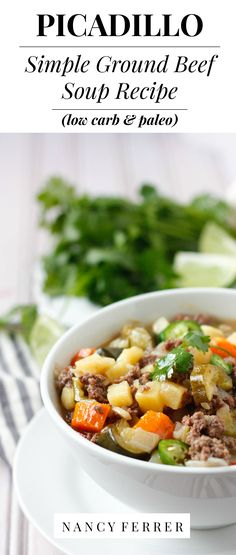 Picadillo | Simple Ground Beef Soup (low carb & paleo) | http://nancyferrer.com/simple-ground-beef-soup-recipe/