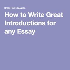 How to Write Great Introductions for any Essay