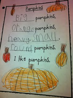 The Adventures of a Kindergarten Teacher: pumpkins. Pumpkin unit and describing words (adjectives) Kindergarten Poetry, Kindergarten Language Arts, Kindergarten Science, Preschool, Halloween Activities, Autumn Activities, Halloween Art, Science Activities, Pumpkin Poem