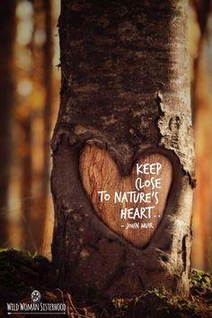Keep close to Nature's heart.. - John Muir