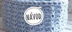 Hranatý košík NÁVOD – Veľká vlna Knit Crochet, Crochet Hats, Baby Knitting Patterns, Merino Wool Blanket, Doilies, Beanie, Basket, Homemade, Blog