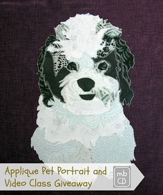 made by ChrissieD: Applique Pet Portrait (idea and link to online class)
