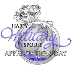 """""""Happy MILITARY SPOUSE APPRECIATION DAY"""" _____________________________ Reposted by Dr. Veronica Lee, DNP (Depew/Buffalo, NY, US)"""