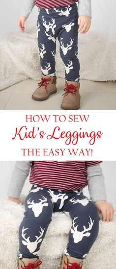 How to Sew Baby Leggings How to sew Kid's Leggingsthe easy way! The post How to Sew Baby Leggings appeared first on Sewing ideas. Sewing Projects For Kids, Sewing For Kids, Sewing Ideas, Sewing Patterns, How To Sew Baby Leggings, Baby Leggings Pattern, Sewing Baby Clothes, Baby Clothes Patterns, Baby Sewing