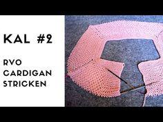 KAL #2 RVO Cardigan stricken - Woolpedia® - YouTube