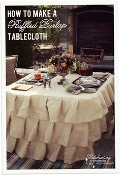 DIY Sewing: How To Make a Ruffled Burlap Tablecloth Tutorial - by Celebrating Everyday Life