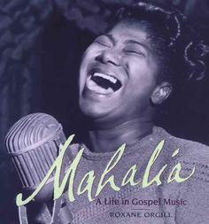 I love Mahalia Jackson's gospel music
