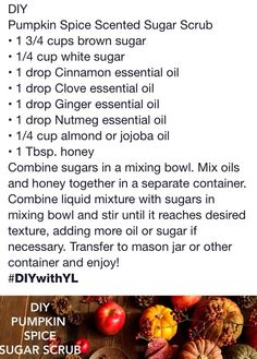 Young Living DIY Pumpkin Spice Scented Sugar Scrub. For some pumpkin lovers in my life.